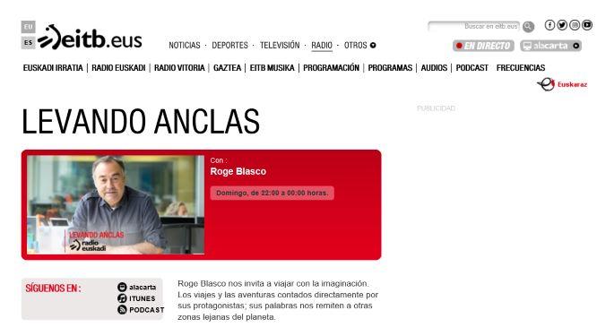 Roge Blasco en Levando Anclas. Por Radio Euskadi